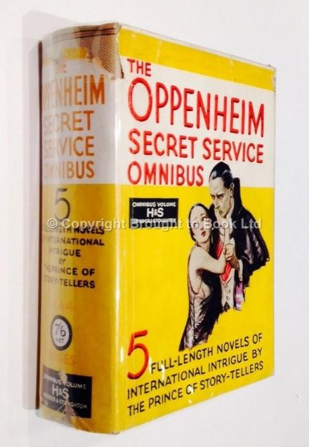 The Oppenheim Secret Service Omnibus First Edition Hodder & Stoughton 1932